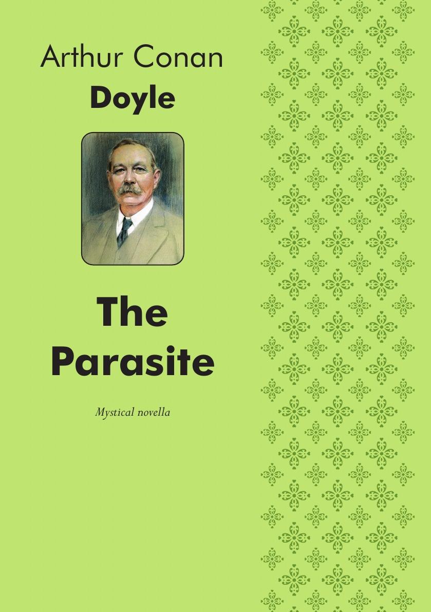 Doyle Arthur Conan The Parasite. Mystical novella