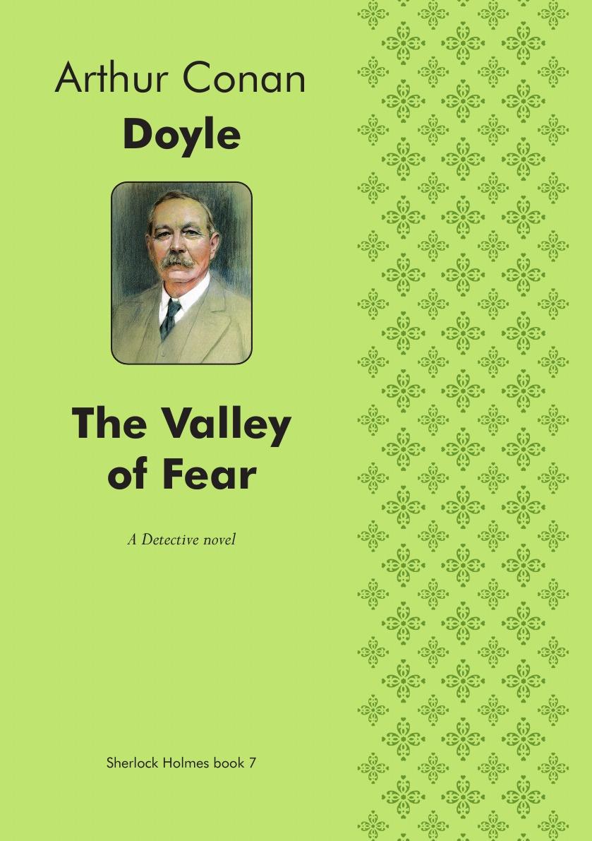 Doyle Arthur Conan The Valley of Fear. Detective novel arthur conan doyle the valley of fear