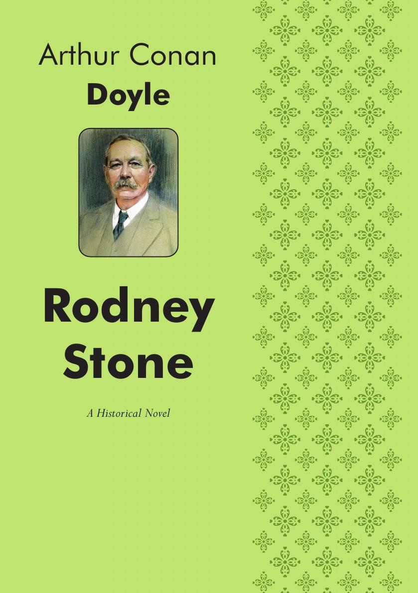 Doyle Arthur Conan Rodney Stone. A Historical Novel doyle arthur conan rodney stone a novel
