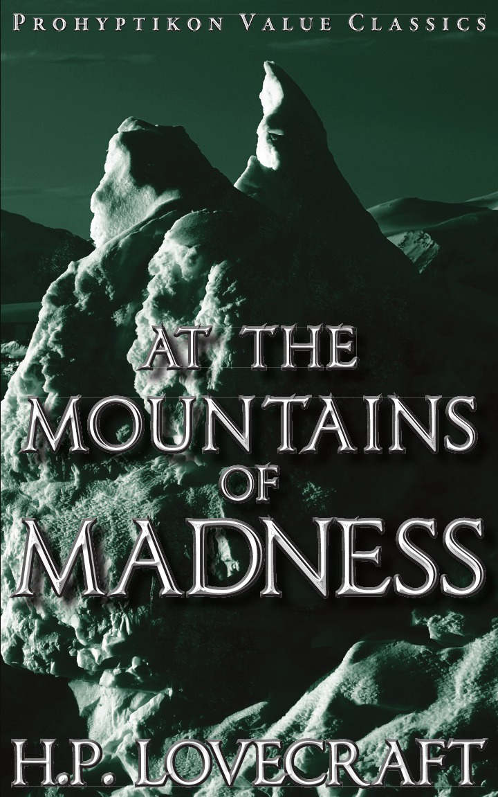 H. P. Lovecraft At the Mountains of Madness h p lovecraft the cats of ulthar