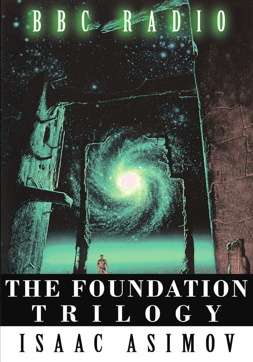 Isaac Asimov The Foundation Trilogy (Adapted by BBC Radio) This book is a transcription of the radio broadcast