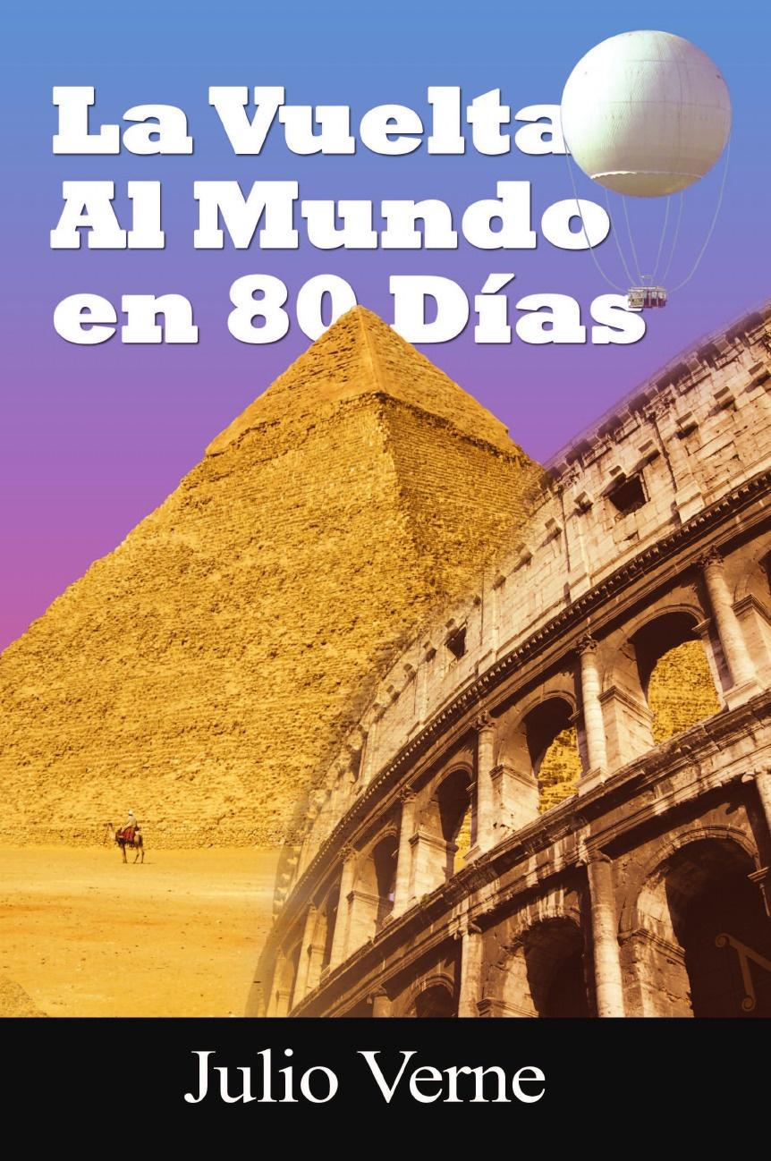 Julio Verne La Vuelta Al Mundo En 80 Dias стоимость