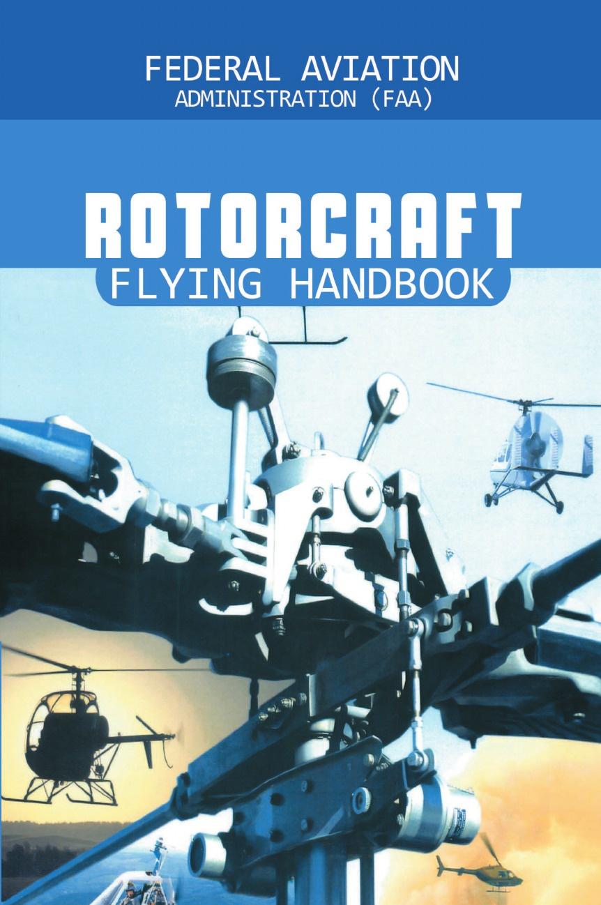 лучшая цена Federal Aviation Adminstration Rotorcraft Flying Handbook