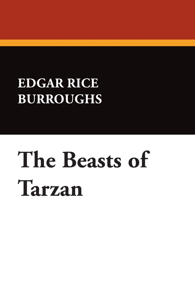 Edgar Rice Burroughs The Beasts of Tarzan edgar rice burroughs the war chief