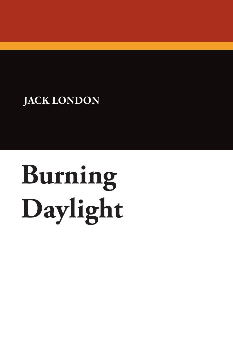 Jack London Burning Daylight london stories