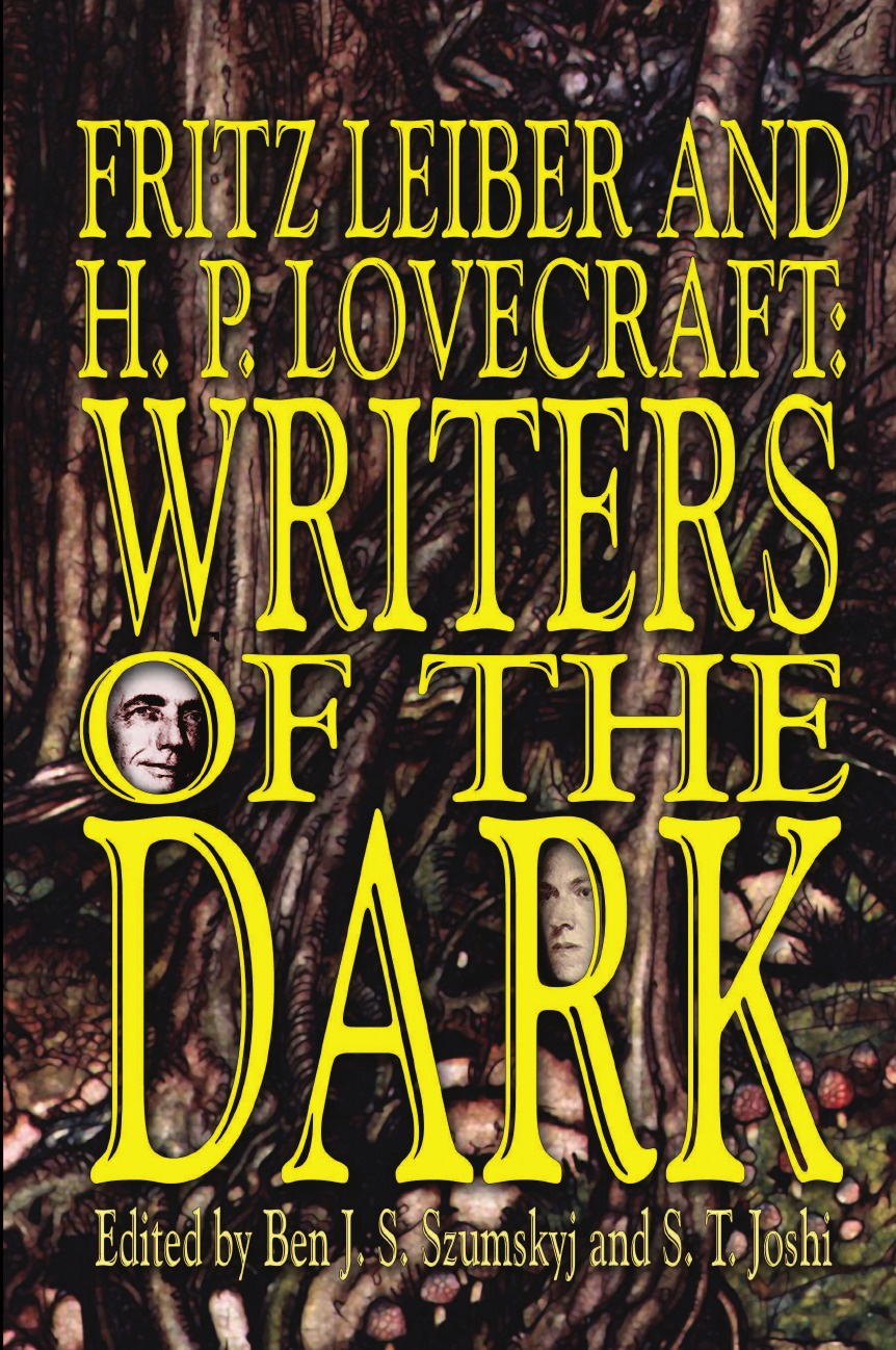 Fritz Leiber, H. P. Lovecraft Fritz Leiber and H.P. Lovecraft. Writers of the Dark howard phillips lovecraft medusa s coil