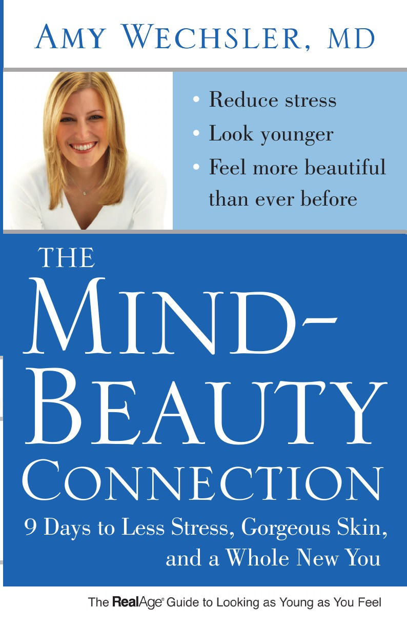 Amy Wechsler Mind-Beauty Connection. 9 Days to Less Stress, Gorgeous Skin, and a Whole New You ipl 7 colors led photon skin rejuvenation skin tightening ems face body beauty slimming firming massasager machine