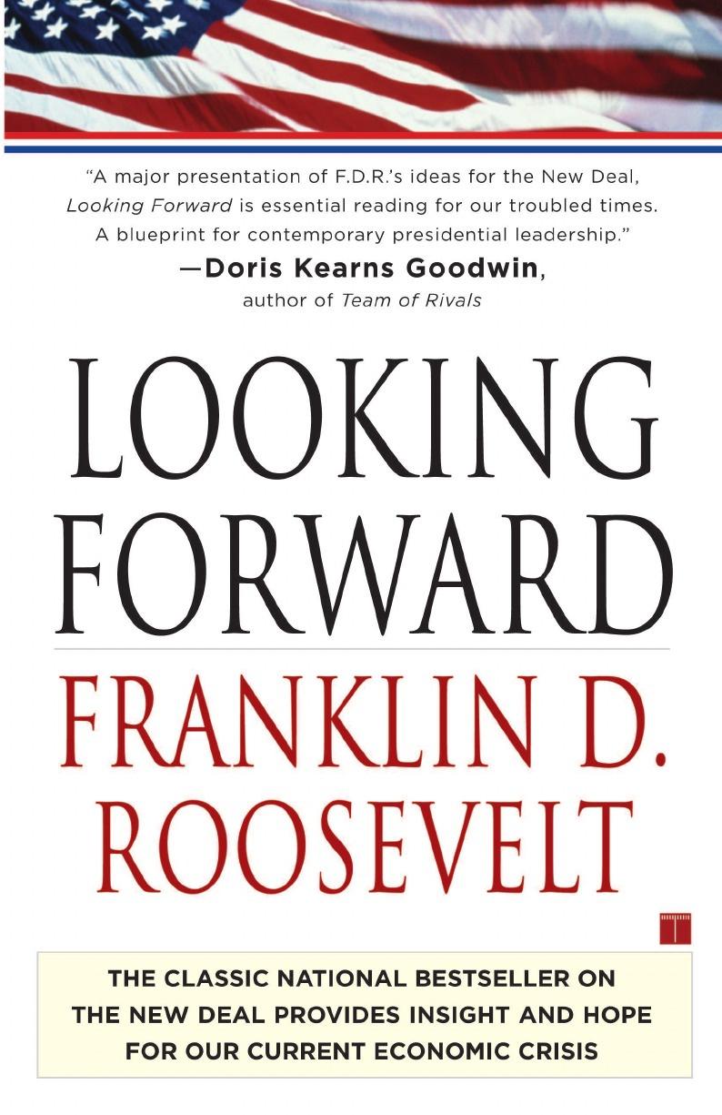 Franklin D. Roosevelt Looking Forward