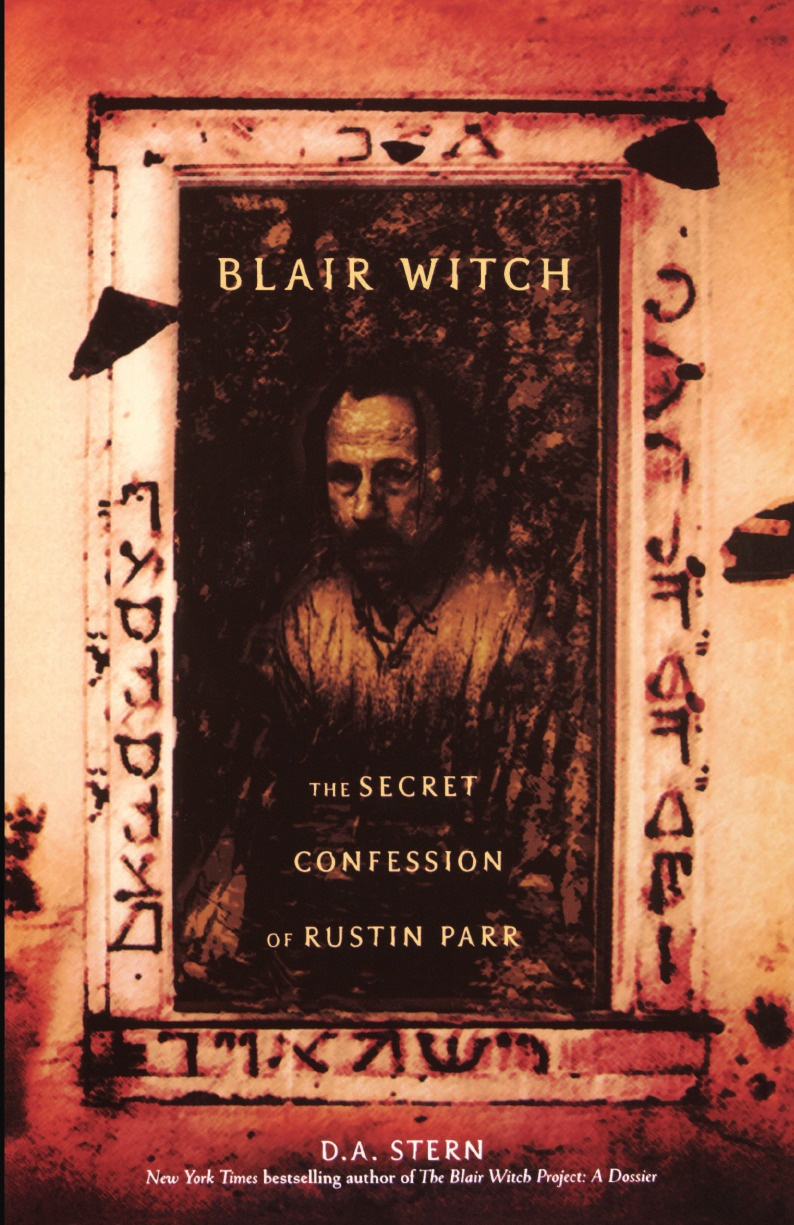 D. A. Stern Blair Witch. The Secret Confessions of Rustin Parr the water witch