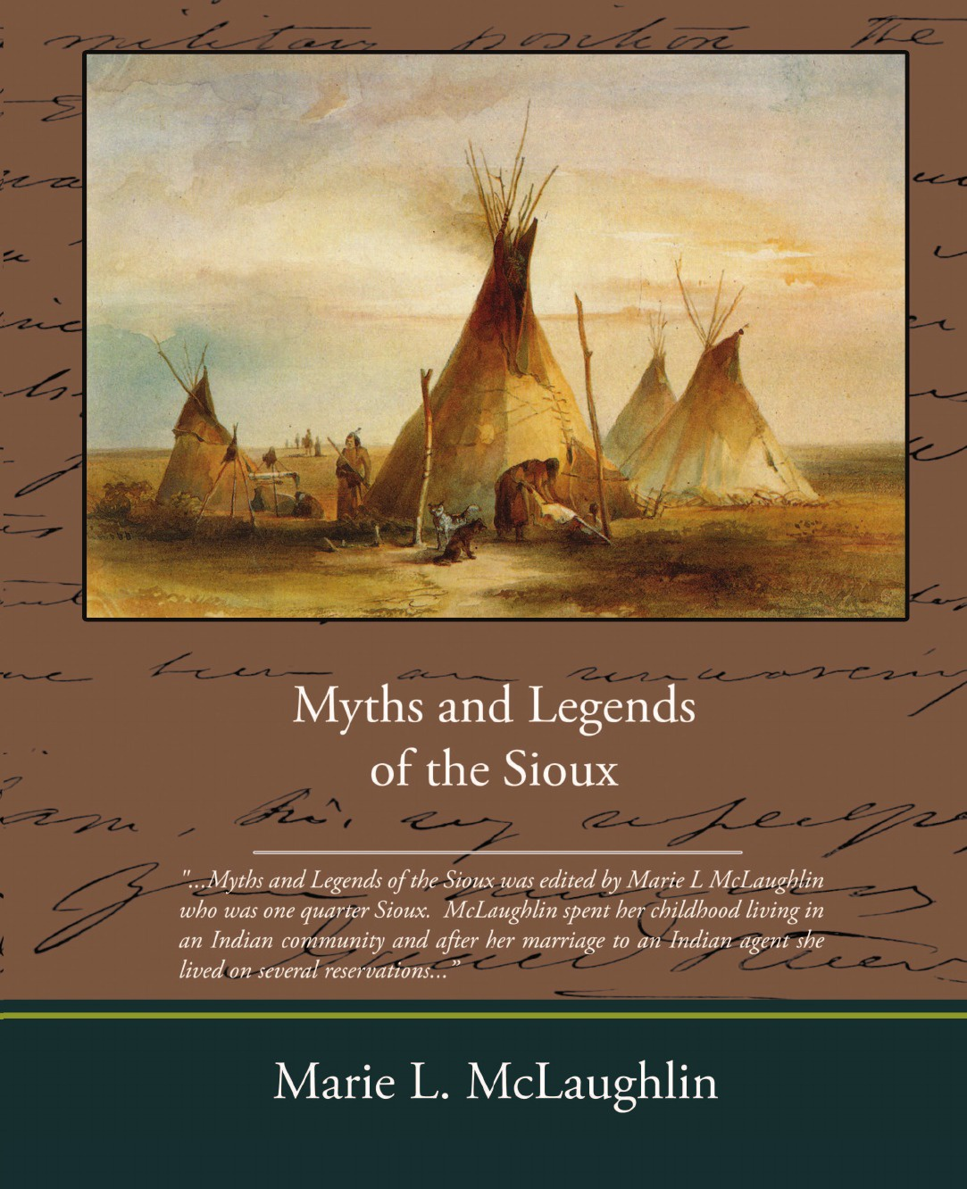 Marie L. McLaughlin Myths and Legends of the Sioux graham watkins welsh legends and myths