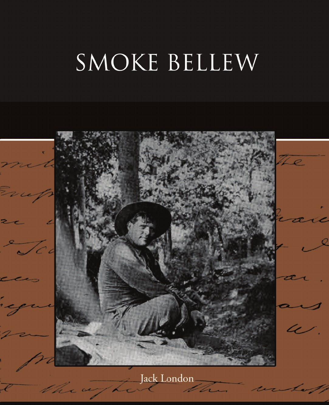Jack London Smoke Bellew jack london the call of the wild