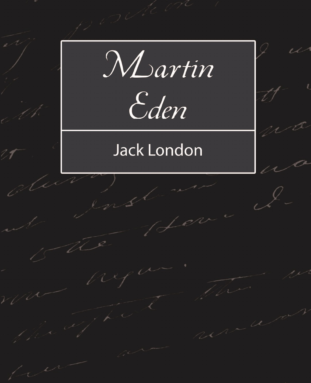 Jack London, Jack London Martin Eden jack london the red one