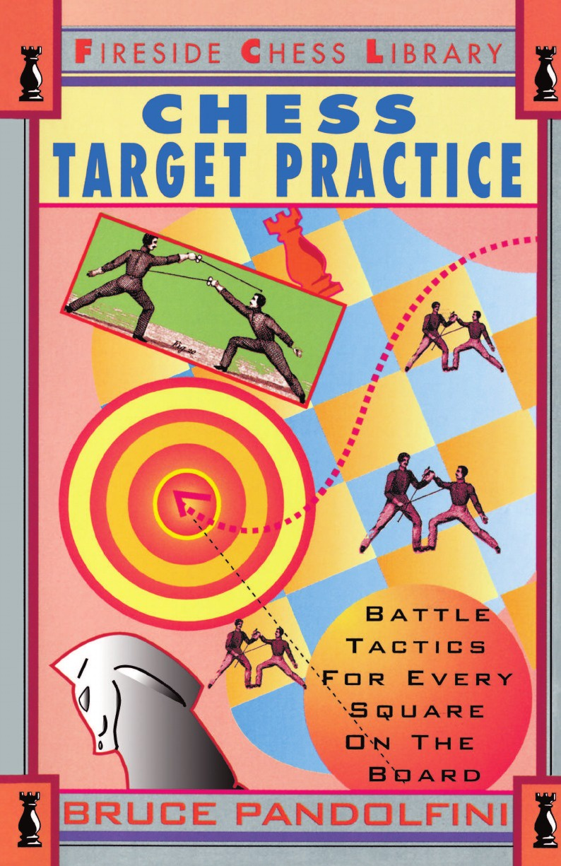 Bruce Pandolfini Chess Target Practice. Battle Tactics for Every Square on the Board леггинсы printio chess board