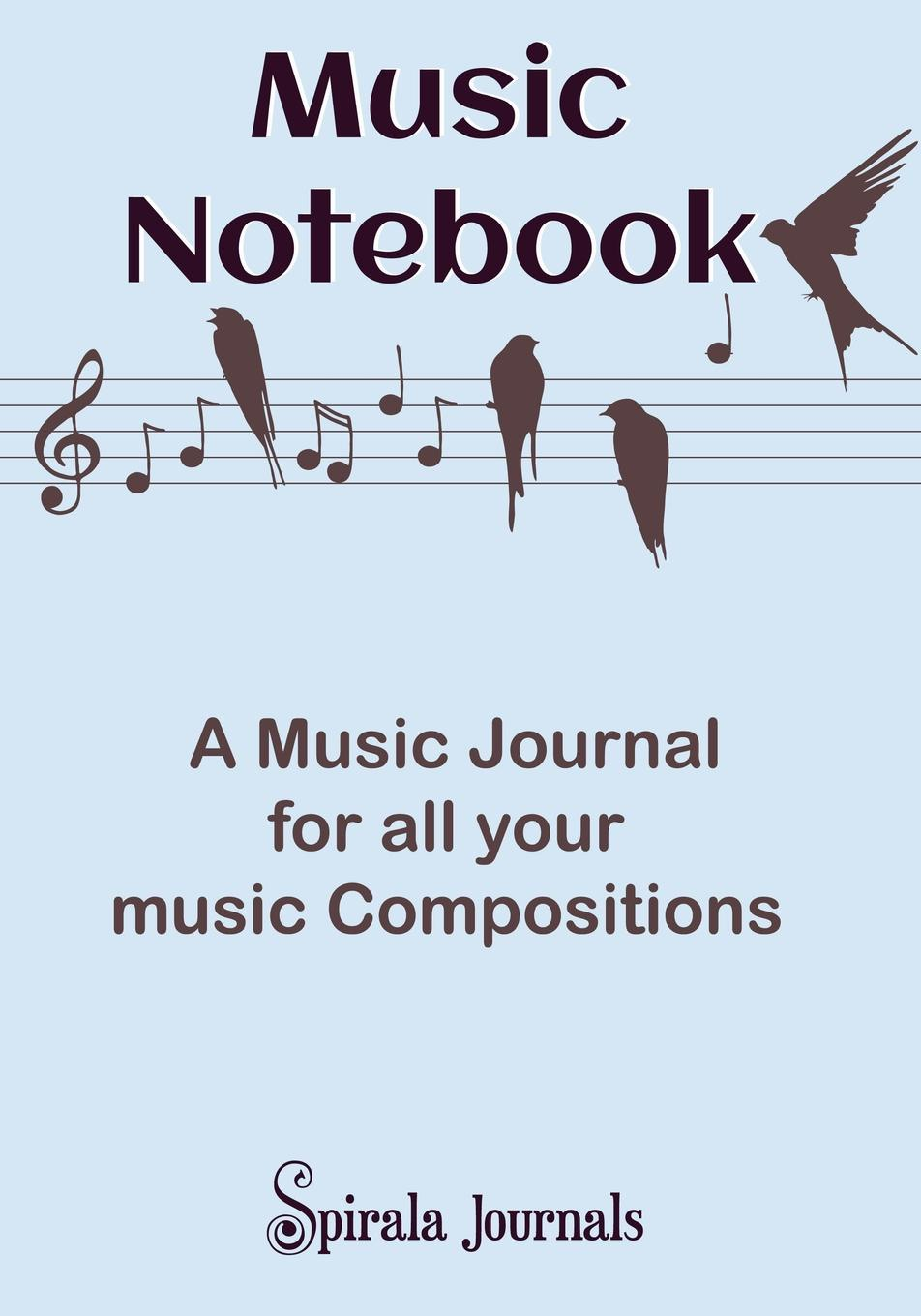 Spirala Journals Music Notebook. A Music Journal for All Your Music Compositions 16k blank vintage notebook cowhide paper thick sketch book sketchbook daily journal diario vintage can be opened 180 degree
