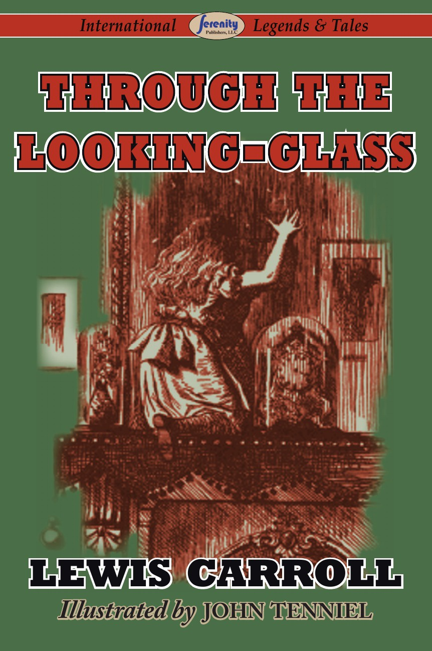 Lewis Carroll Through the Looking-Glass through the looking glass