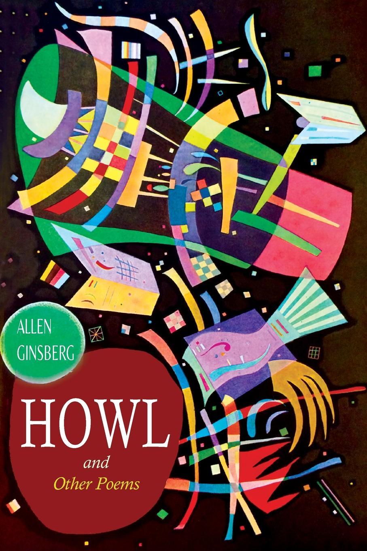 Allen Ginsberg Howl, and Other Poems ferlinghetti over all the obscene boundaries