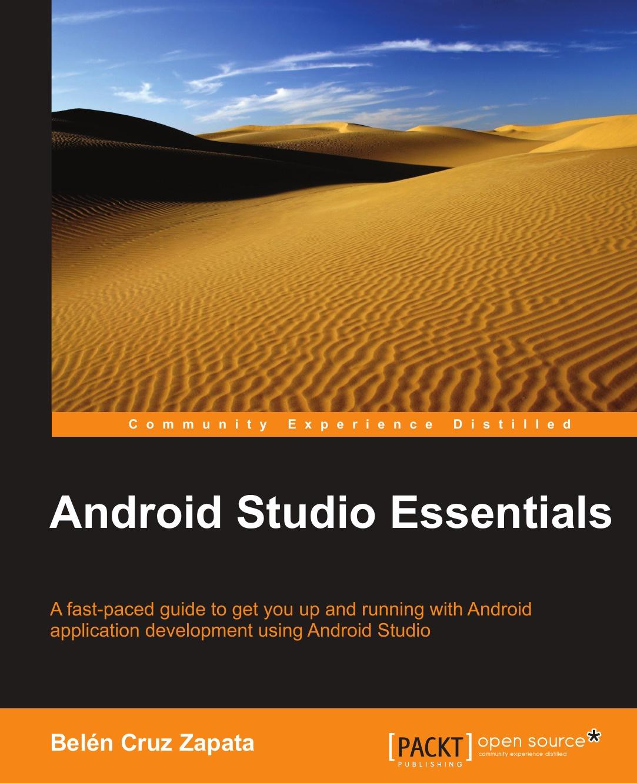 Belén Cruz Zapata Android Studio Essentials книга android studio