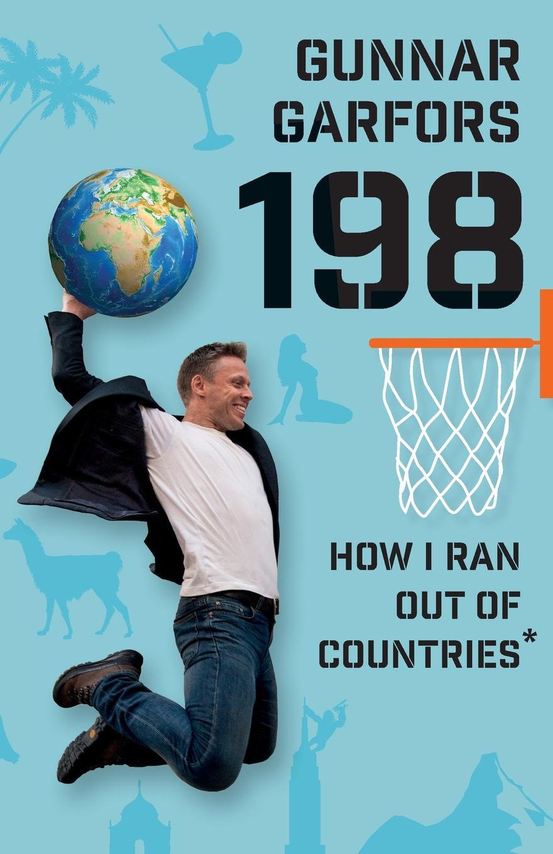 Garfors Gunnar 198. How I Ran Out Of Countries*