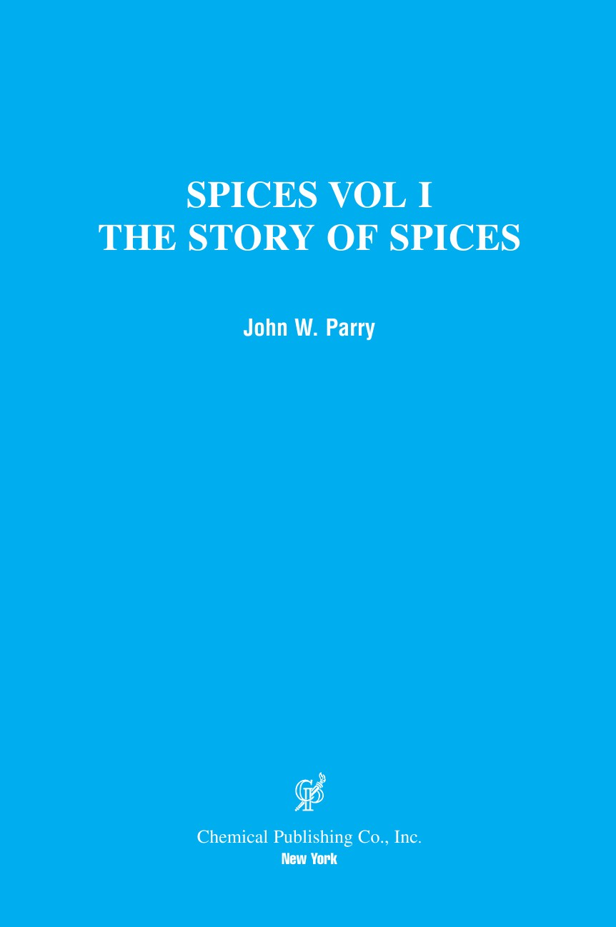 John W. Parry Spices. The Story of Spices the Described