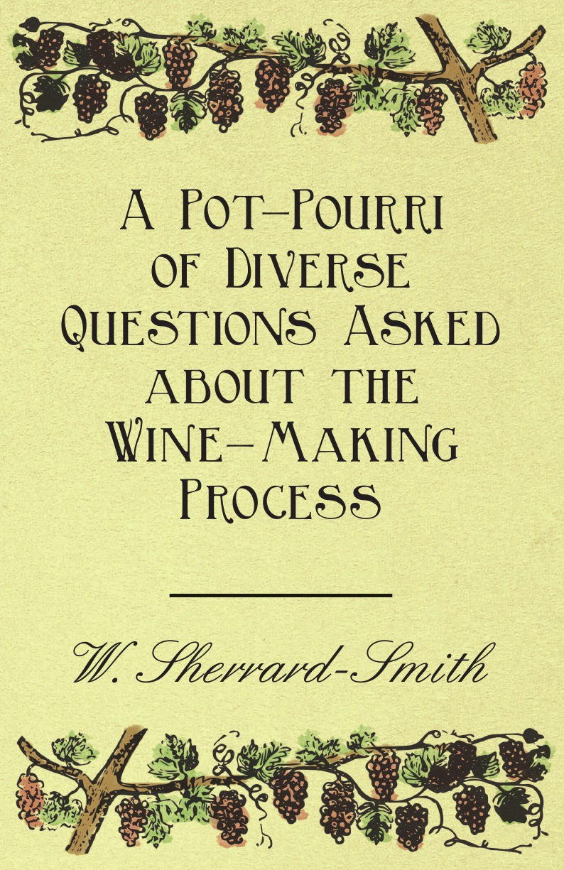 W. Sherrard-Smith A Pot-Pourri of Diverse Questions Asked about the Wine-Making Process a suit of vintage alloy water drop necklace and earrings for women