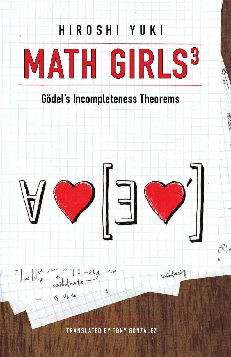 Hiroshi Yuki, Tony Gonzalez Math Girls 3. Godel's Incompleteness Theorems нож ganzo g717 or
