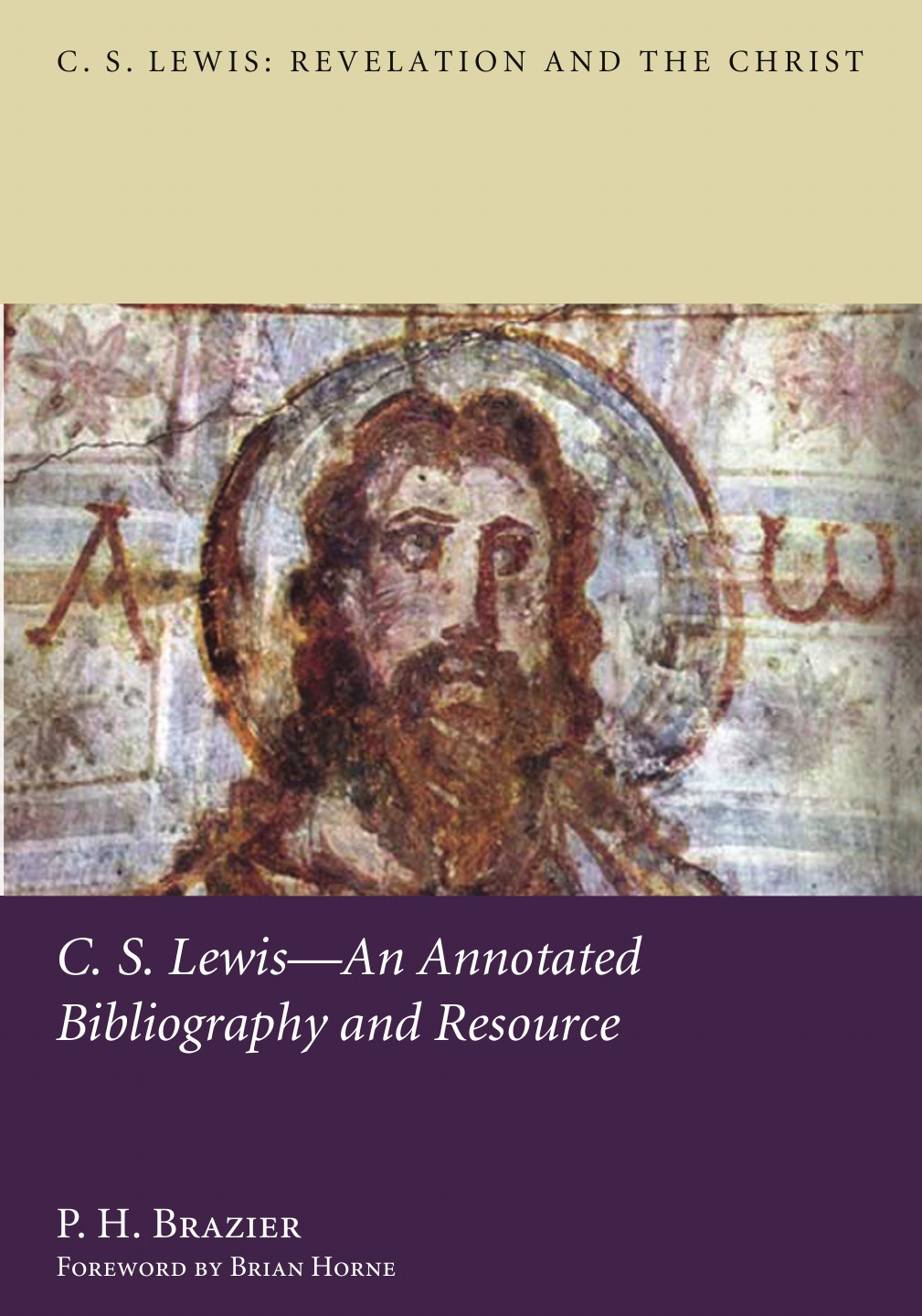 P. H. Brazier C.S. Lewis. An Annotated Bibliography and Resource c s lewis the four loves