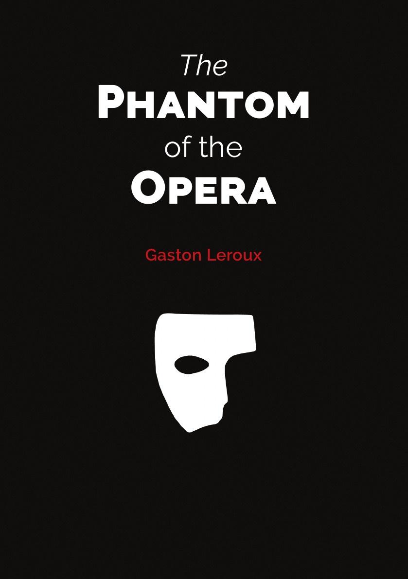 Gaston Leroux The Phantom of the Opera (Popular book) leroux gaston the phantom of the opera cd