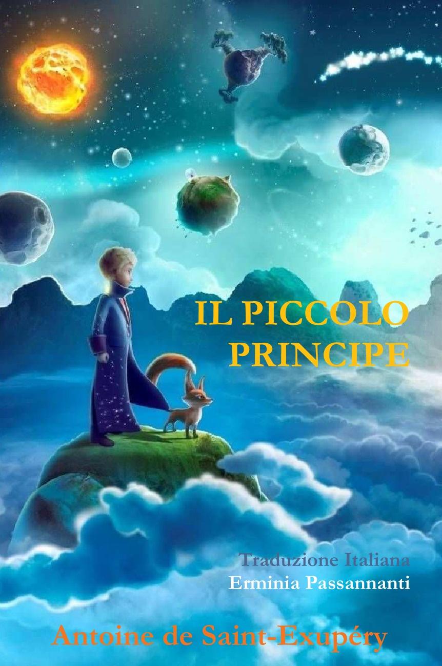 Erminia Passannanti Il piccolo Principe, di Antoine de Saint-ExupZry