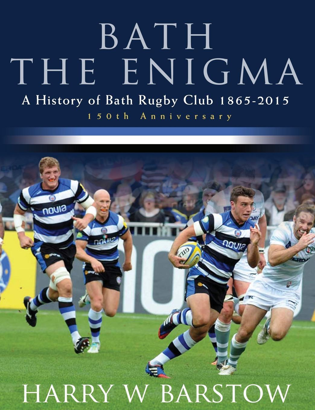 Harry Barstow Bath The Enigma - The History of Bath Rugby Club цена и фото