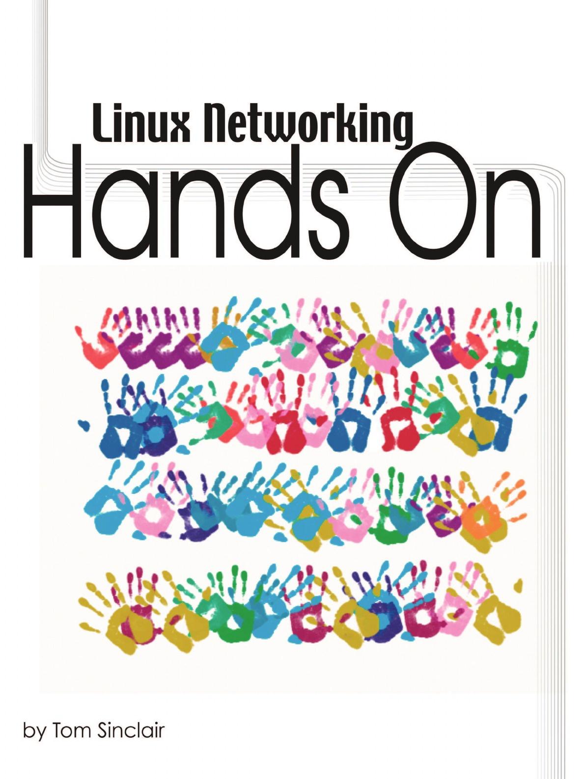 Tom Sinclair Linux Networking. Hands-On недорго, оригинальная цена