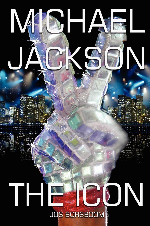 Jos Borsboom Michael Jackson. The Icon jos borsboom michael jackson the icon