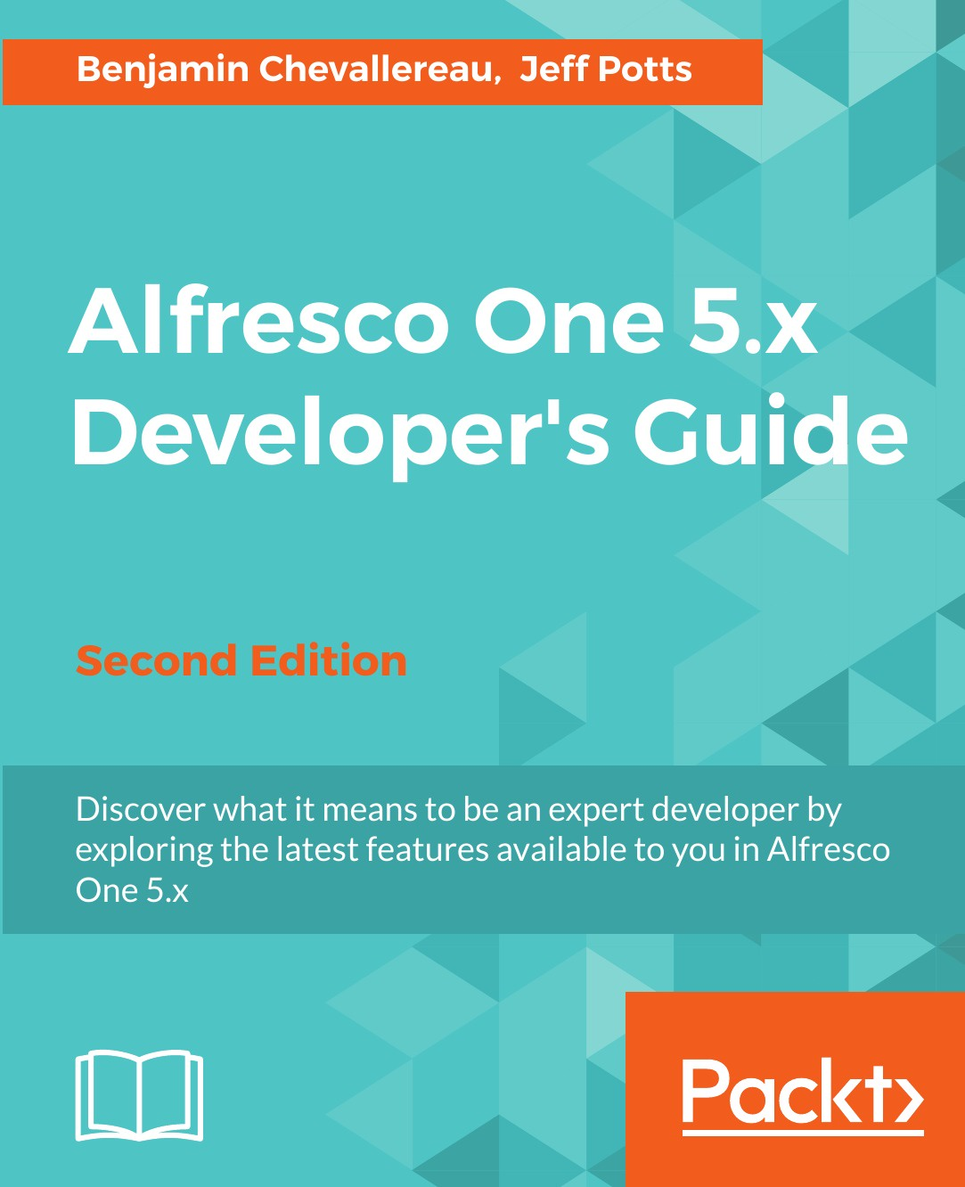 Benjamin Chevallereau, Jeff Potts Alfresco One 5.x Developer's Guide-Second Edition acorna s children second wave