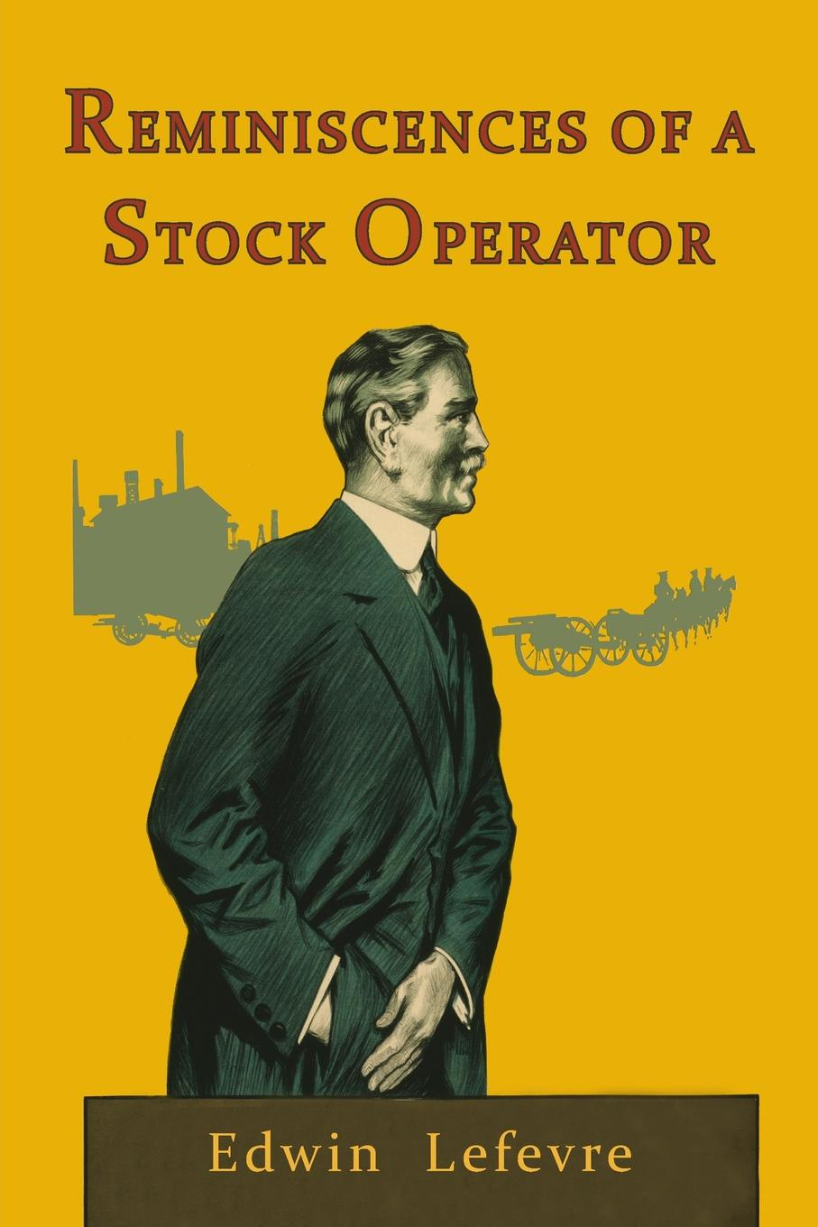 Edwin Lefevre Reminiscences of a Stock Operator jeffrey hirsch a the little book of stock market cycles