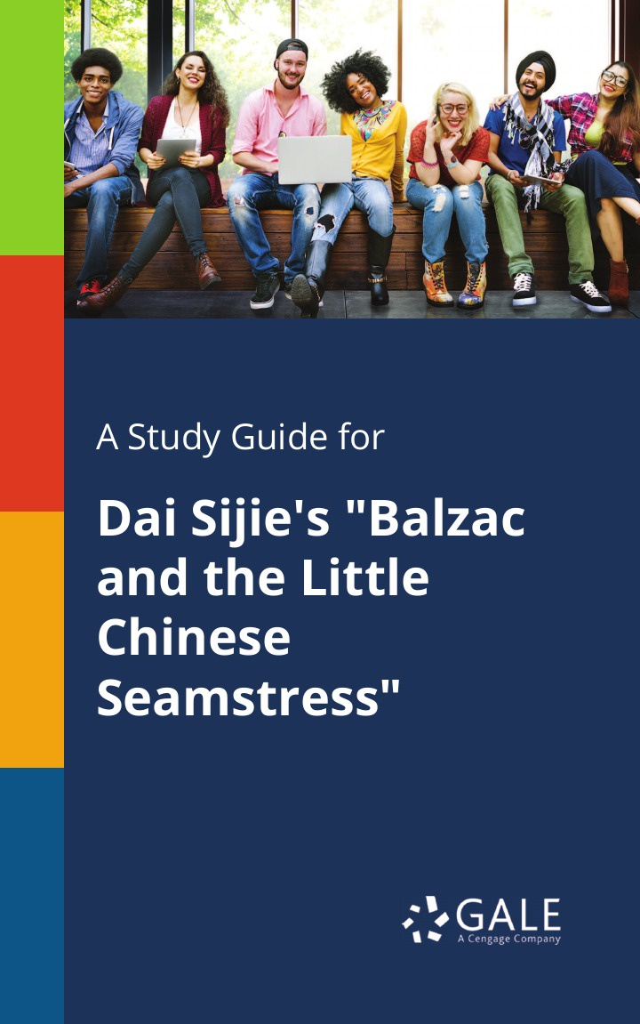 Cengage Learning Gale A Study Guide for Dai Sijie's