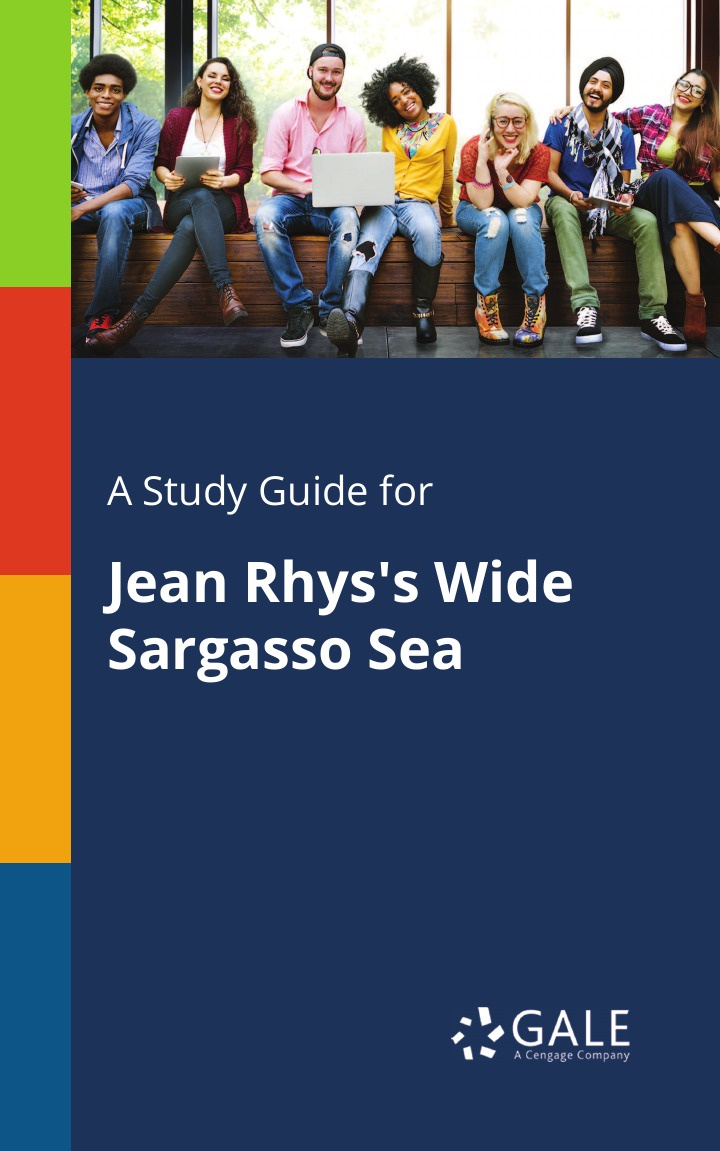 Cengage Learning Gale A Study Guide for Jean Rhys's Wide Sargasso Sea cengage learning gale a study guide for jean anouilh s ring around the moon
