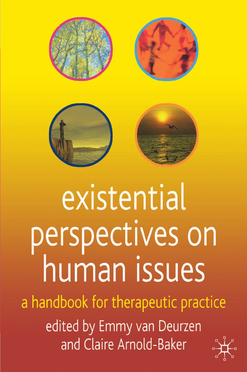 Existential Perspectives on Human Issues. A Handbook for Therapeutic Practice gosney margot cancer and aging handbook research and practice