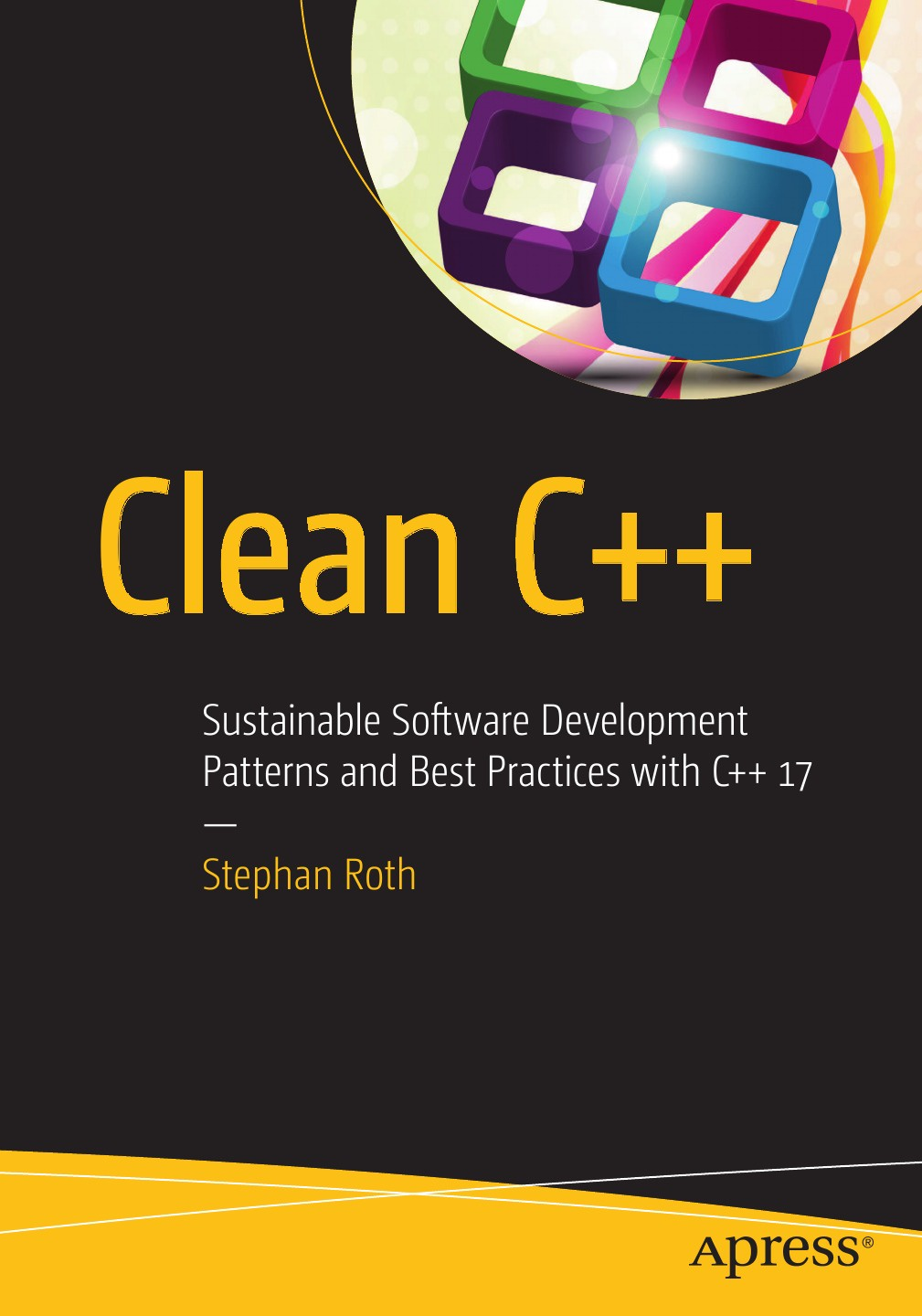 Stephan Roth Clean C++. Sustainable Software Development Patterns and Best Practices with C++ 17 robert weygant s bim content development standards strategies and best practices