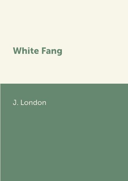 J. London White Fang цена