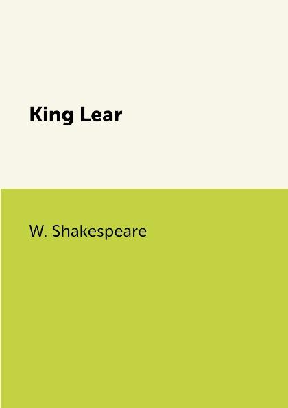 купить W. Shakespeare King Lear недорого