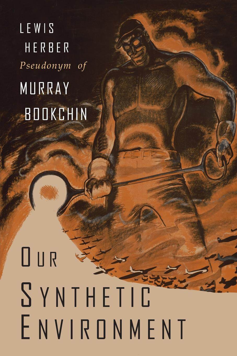 Murray Bookchin, Lewis Herber Our Synthetic Environment the silent spring of rachel carson
