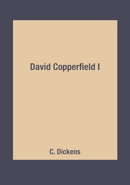 C. Dickens David Copperfield I недорого