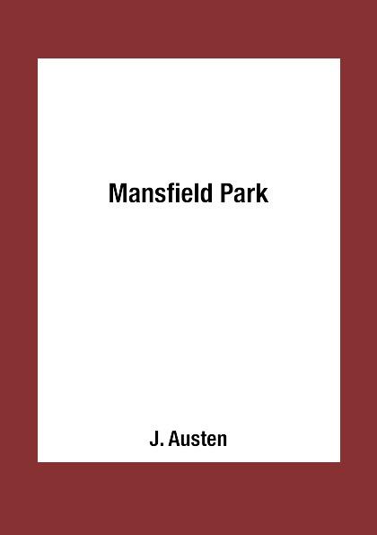 J. Austen Mansfield Park