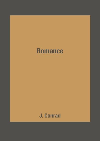 J. Conrad Romance joseph conrad chance