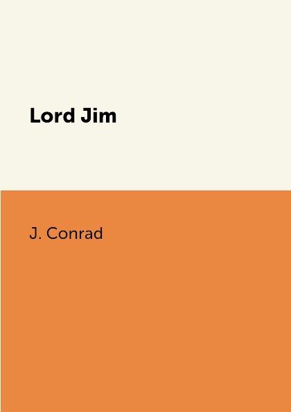 J. Conrad Lord Jim
