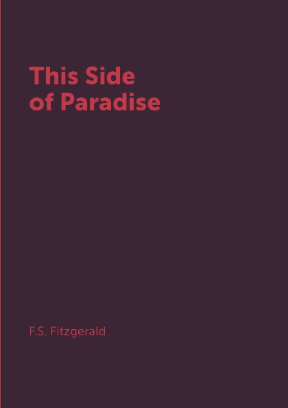 F.S. Fitzgerald This Side of Paradise tanya fitzgerald josephine may portraying lives headmistresses and women professors 1880s 1940s