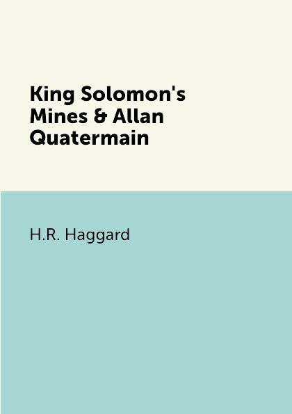 цены на H.R. Haggard King Solomon's Mines & Allan Quatermain  в интернет-магазинах