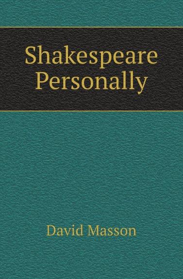 Masson David Shakespeare Personally the shakespeare trail