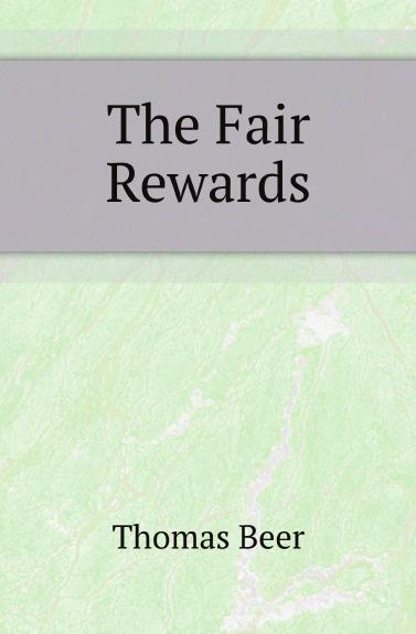 Thomas Beer The Fair Rewards