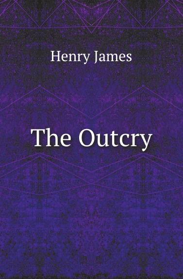 лучшая цена Henry James The Outcry