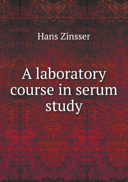 H. Zinsser A laboratory course in serum study coico richard immunology a short course